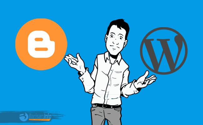 Pilih Mana Antara Blogspot atau Wordpress